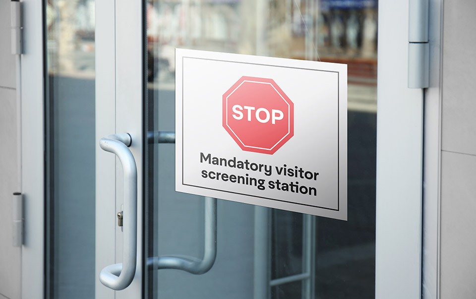 Temporary sign for visitor screening